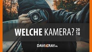 ⭐ Die richtige KAMERA für EINSTEIGER (bis 600€) ! 2017 ⭐ David Cray