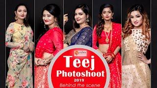 Teej  Photoshoot  - Behind the scene  | 2019