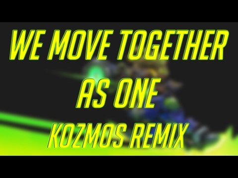 Overwatch - We Move Together As One (Akosmo Remix)