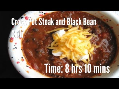 Crock Pot Steak And Black Bean Chili Recipe