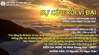 HTTL AN PHÚ - Chương Trình Thờ Phượng Chúa - 01/08/2021