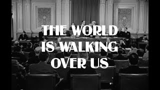 Play The World Is Walking over Us