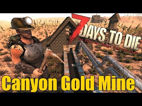 7-days-to-die-secret-canyon-gold-mine---hidden-gold-mine-location