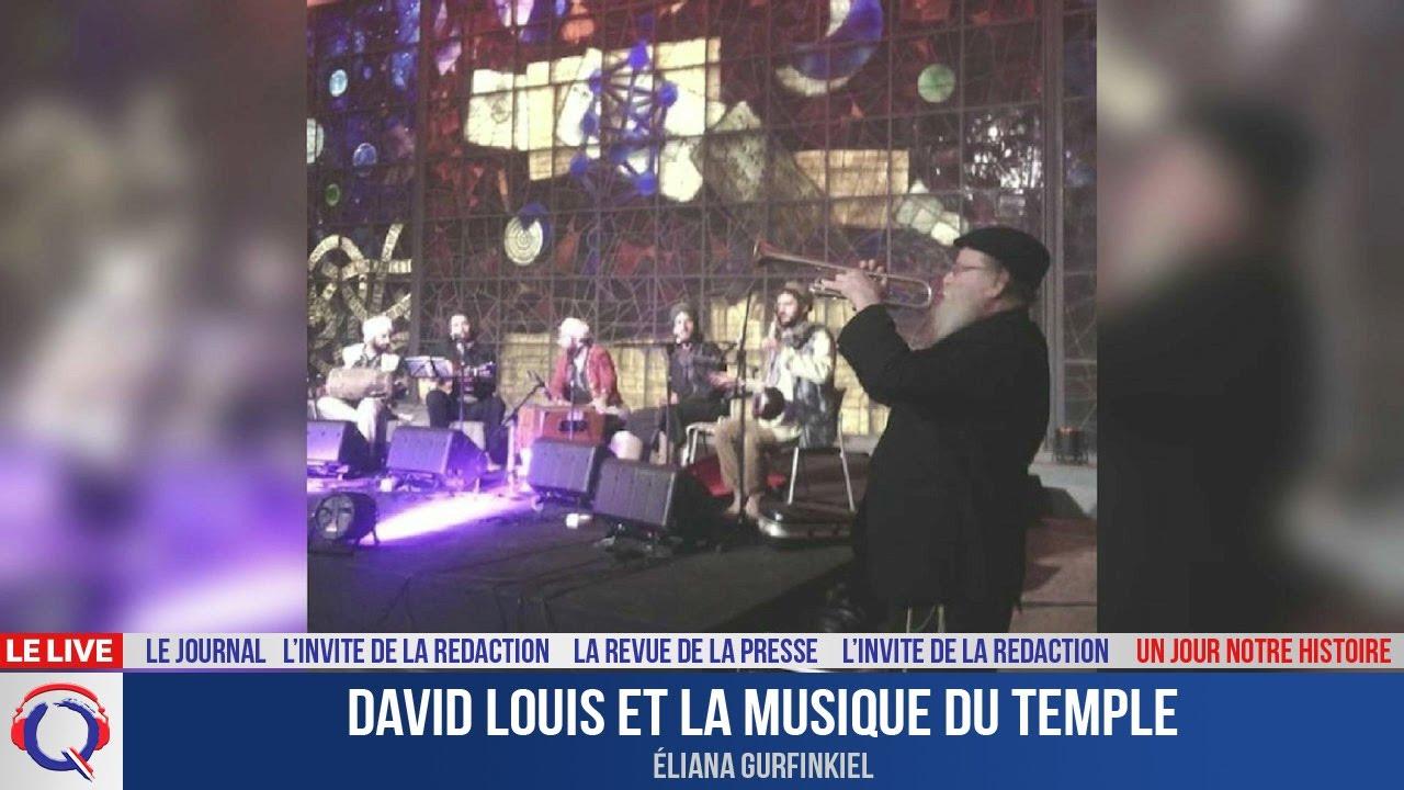 David Louis et la musique du Temple - Un jour notre Histoire du 26 juillet