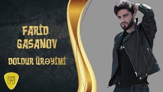 Farid Gasanov  - Doldur Ureyimi ( DJ Aqil Remix )
