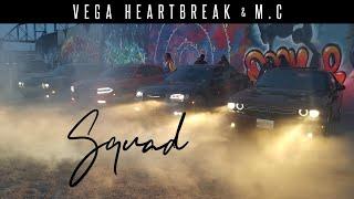 Baixar SQUAD - Vega HeartBreak & M.C