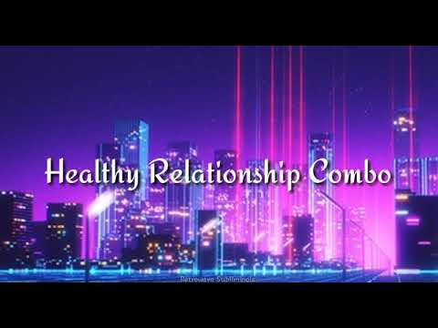 {UNISEX Healthy Relationship Combo}| RetroWave Subliminals