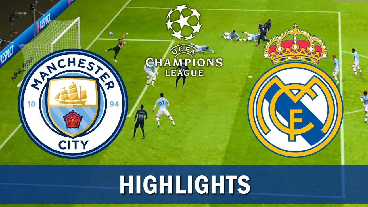 "Nhận địn – Soi kèo Champions League: Man City vs Real Madrid trận 'sinh tử"""
