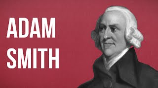 Political Theory Adam Smith