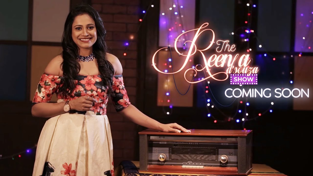 Download The Reena Dsouza Show - Season 1 | Hitting YouTube on 7th December