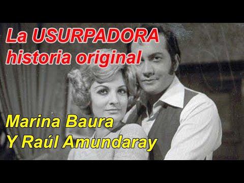 La Usurpadora historia original con Marina Baura y Raúl Amundaray