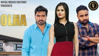 "Royal music factory's present ""olha"" a new haryanvi songs haryanavi 2018. starring by vicky kajla, natalia, naveen naru, bani kaur and anjali raghav. sung by..."