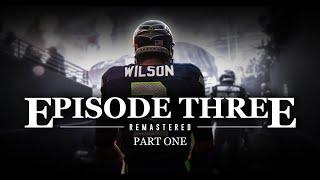 Rain City Redemption: Episode Three - Part One (Remastered)