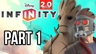 Disney Infinity 2.0 Marvel Super Heroes Gameplay Walkthrough - Part 1 - GUARDIANS OF THE GALAXY!!