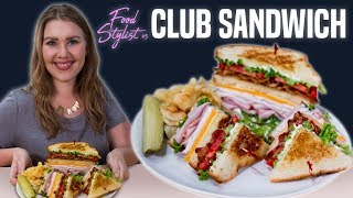 Food Stylist Shows How to Build the Perfect Sandwich | Food Stylist vs Club Sandwich | Well Done