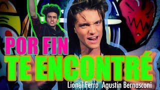 Lionel Ferro Ft Agus Bernasconi - Por Fin Te Encontre ( MYA )