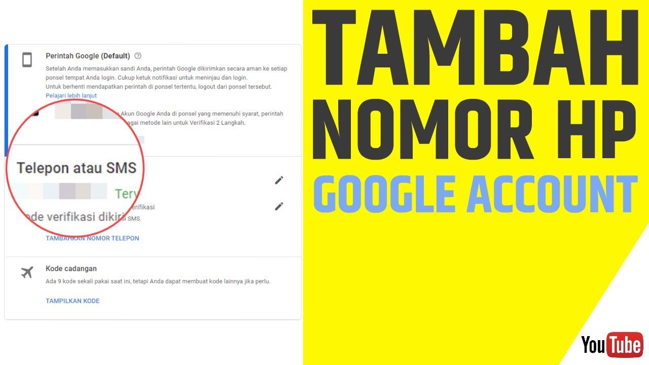 cara menambahkan nomor hp di account google