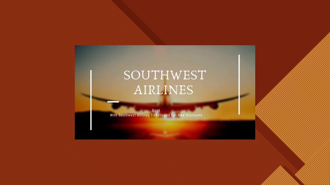 Better and improved discounts at Southwest Airlines Reservations