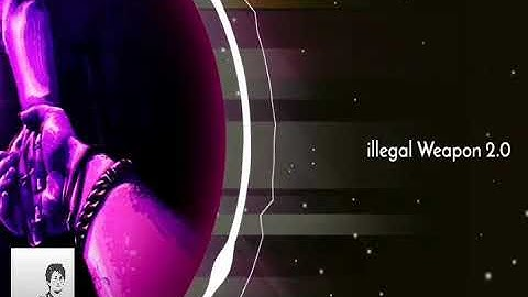 Illegal Weapon 2.0*Ringtone*(Download Now)