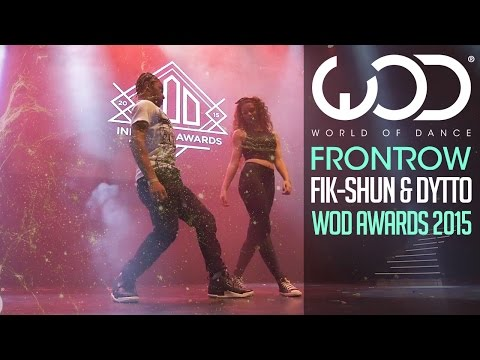 Fik-Shun & Dytto | FRONTROW | World of Dance Awards 2015 #WODAWARDS