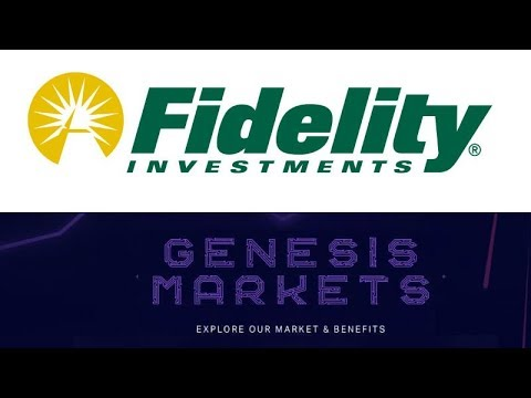 Fidelity is Plotting a Big Move into Cryptocurrency - Genesis Markets Crypto Broker Goes Live!