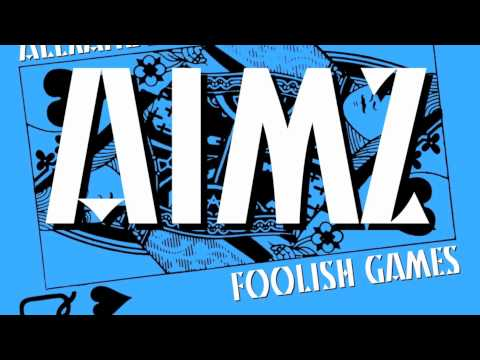 Alexander Techneeqs & AIMZ - Foolish Games