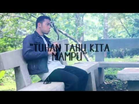 Tuhan Tahu Kita Mampu (Meraki Version) - A Music Video