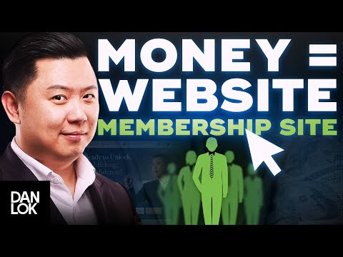 6 Types of Websites You Can Create to Make Money: Membership Site - Dan Lok