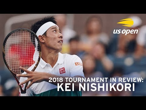 2018 Tournament In Review: Kei Nishikori