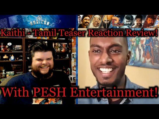 Kaithi - Tamil Teaser Reaction Review with PESH Entertainment!