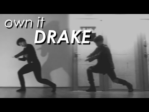 DRAKE | own it (JK & JM - choreography by Brian Puspose)