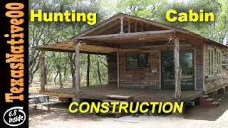 "Hunting Cabin Construction ""tour"" (part 1)"