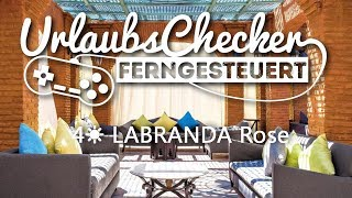 5☀ LABRANDA Rose | Agadir