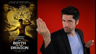 Birth of the Dragon - Movie Review