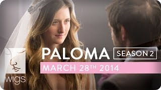 Paloma Season 2 Trailer | Featuring Grace Gummer | WIGS