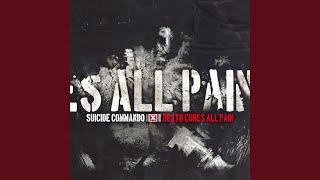 Death Cures All Pain (Suicide Edit)