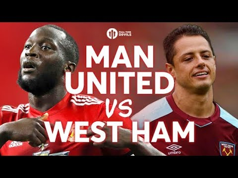 Manchester United vs West Ham United LIVE PREVIEW!