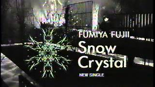 藤井フミヤ - Snow Crystal