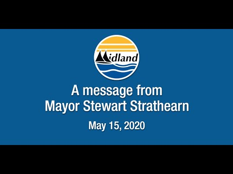 A message from Mayor Stewart Strathearn - May 15, 2020