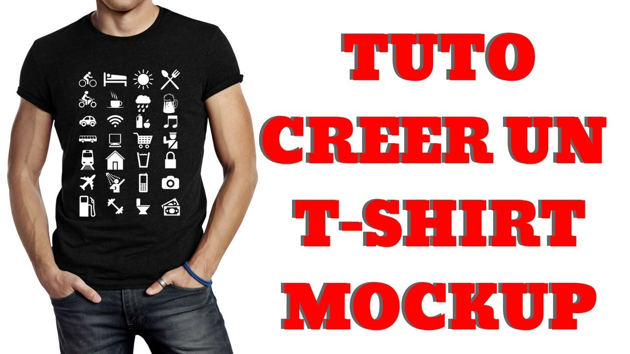TUTO T-SHIRT MOCKUP : Comment Créer Un Mockup