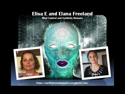 Sage of Quay Radio - Elisa E. and Elana Freeland - Mind Control and Synthetic Humans (July 2016)