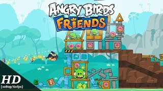 Angry Birds Friends Android Gameplay [1080p/60fps] [APK]