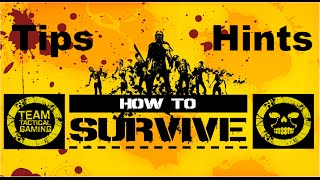 How To Survive Tips Hints Strategy