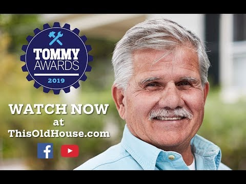 The 2019 Tommy Awards | This Old House