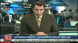 Caso Orellana: cayó principal testaferro de la red criminal