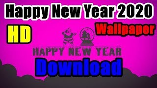 Top 150 Happy New Year 2020 HD Wallpaper Download Free New Year Pic Images
