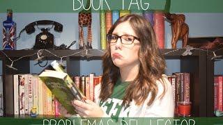 Booktag: Problemas del lector