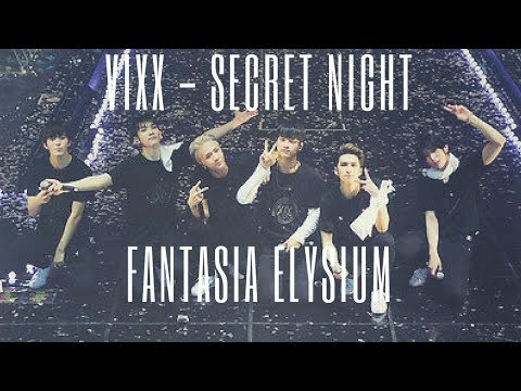 [EngSubs] VIXX - INTRO + Secret Night (LIVE) from Fantasia Elysium