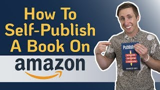 Publish a Book oฑ Amazon | How to Self-Publish Step-by-Step
