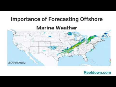 Importance of Forecasting Offshore Marine Weather | reeldown